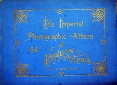 The Imperial Album of Sixty-four London Views.