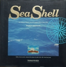 Sea Shell,the story of British Tanker Fleets 1892-1992.