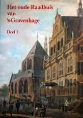 Het oude raadhuis van s'Gravenhage.
