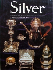 Silver,guide to American and British silver.