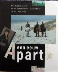 Een eeuw apart,nederlandse schilderkunst in de 19de eeuw.