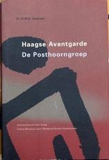 Haagse Avantgarde,De Posthoorngroep.