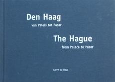 Den Haag van Paleis tot Pasar.
