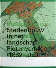 Stedenbouw in het landschap,Pieter Verhagen,1882-1950.