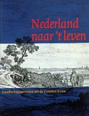 Nederland naar 't  leven, landschapsprenten