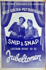 Snip en Snap,Willy Walden en Piet Muyselaar.revue 52-53.