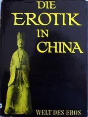 Die Erotik in China.
