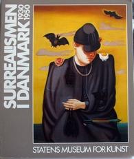Surrealismen i Danmark,1930-1950.