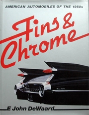 Fins and Chrome.American Cars of the 1950's