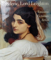 Frederic,Lord Leighton,eminent Victorian Artist.