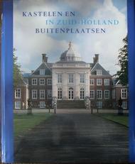Kastelen en Buitenplaatsen in Zuid Holland