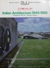 Italian Architecture: 1945-1985.