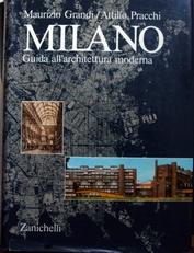 Milano,guida all'architettura moderna.