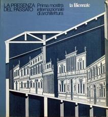 La presenza del passato.Internazionale Architettura.