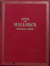 Guia de Mallorca ,Menorca e Ibiza.