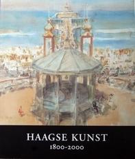 Haagse Kunst 1800-200.(dec, 2000).