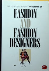 Dictionary of Fashion and Fashion Designers.