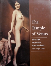 The Temple of Venus.The sex Museum ,Amsterdam.