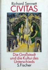 Civitas,die Grossstadt und die Kultur des Unterschieds.
