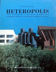 Heteropolis,Los Angeles,the beauty of hetero architecture.