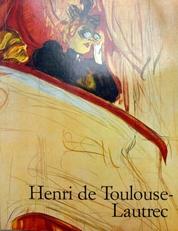Henri de Toulouse-Lautrec. 1864-1901.