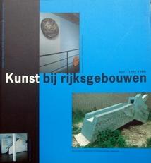 Kunst bij Rijksgebouwen. Deel 1 t/m 10.