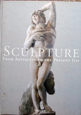 Sculpture From Antiquity to the Present Day.
