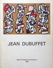 Jean Dubuffet. Livres et estampes. Récents enrichissements.