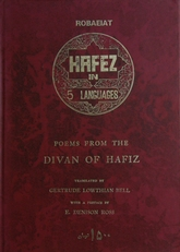 Poems from the Divan of Hafiz, in 5 languages.