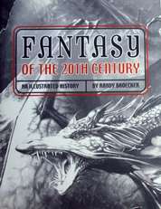 Fantasy of the 20th century.