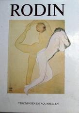 Rodin, tekeningen en aquarellen.