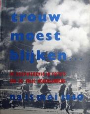 Trouw moest blijken,foto's van nederlanders na Mei 1940.