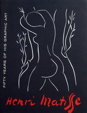 Henri Matisse ,fifty years of his graphic art.