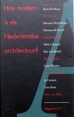 Hoe modern is de Nederlandse architectuur?