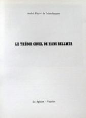 Le Trésor cruel de Hans Bellmer