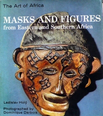 Masks and Figures from Eastern and Southern Africa.