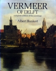 Vermeer of Delft,complete edition of the paintings.