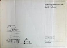 Landelijke bouwkunst Zuid-Holland.