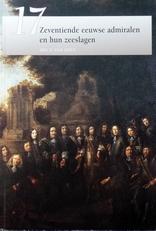 Zeventiende eeuwse admiralen en hun zeeslagen.