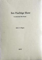 Een prachtige show,in memoriam Bert Kraan.