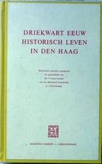 Driekwart eeuw historisch leven in Den Haag.