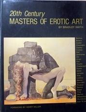 Masters of eritic art. Twentieth Century.Smith, Bradley.Mas