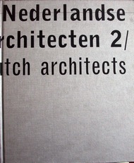 Nederlandse architecten 2 / Dutch Architects 2