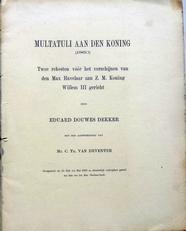 Multatuli aan den Koning .(1860).