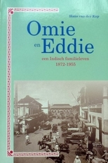Omie en Eddie,een indisch familieleven 1872-1955.