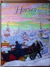 Horses in Russian Art.