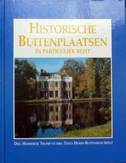Historische buitenplaatsen in particulier bezit.