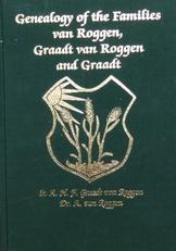 Genealogie of the families van Roggen,Graadt van R and Graad