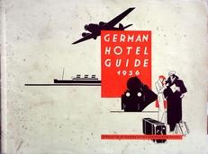 German Hotel Guide 1936, official list of German hotels ...