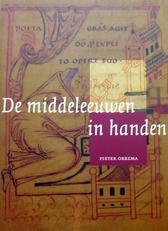 De Middeleeuwen in handen.